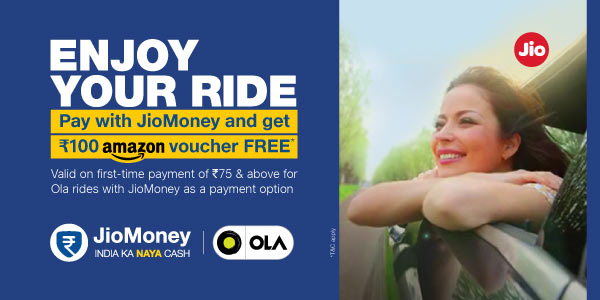Jio Money Offers – Book OLA ride using Jio Money and get Rs 100 Amazon GV
