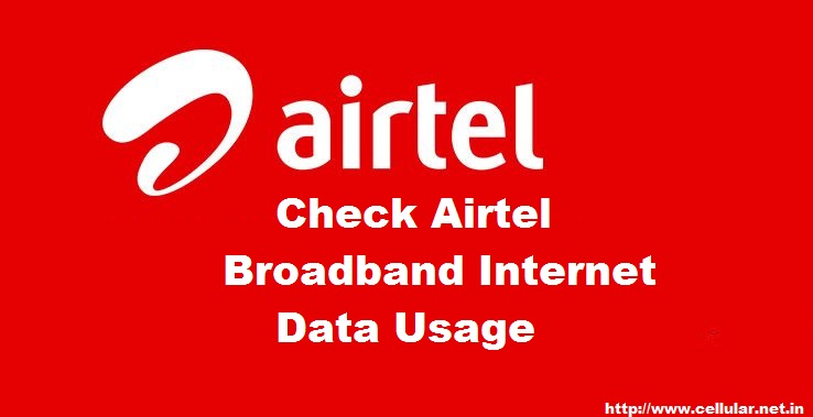 How to Check Airtel Broadband Internet Data Usage