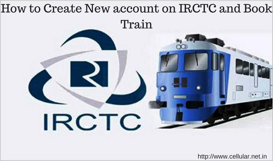 How to Create New account on IRCTC and Book Train
