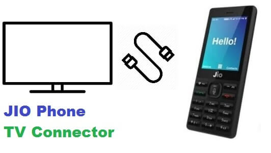 Connect Jio Phone to TV, LCD, LED with Jio TV Cable or Jio Media Cable