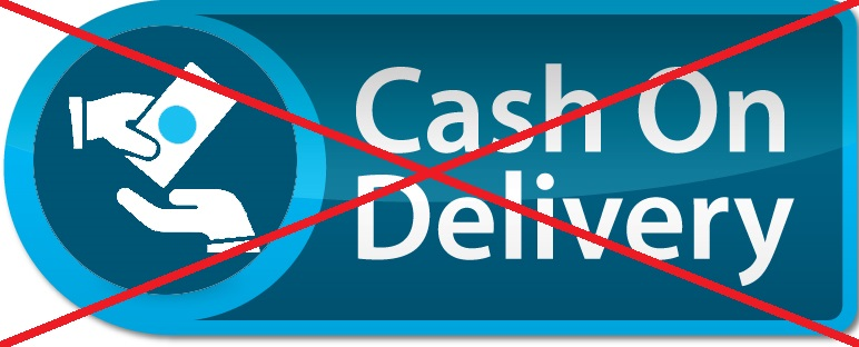 No Cash on Delivery